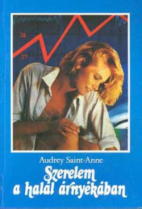 Audrey Saint-Anne: Szerelem a halál árnyékában - 600 Ft Kép