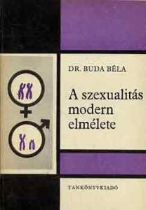 Dr. Buda Béla: A szexualitás modern elmélete