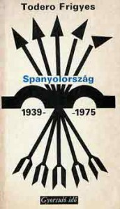 Spanyolország 1939-1975 (gyorsuló idő)