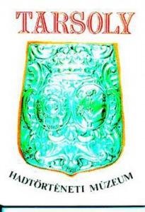 Tarsoly (Vezérlő kalauz, különféle traktátumok) - Hadtörténeti Múzeum