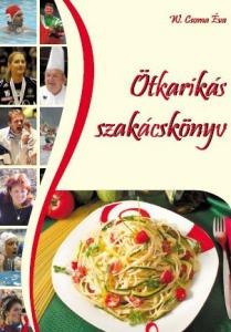 W. Csoma Éva: Ötkarikás szakácskönyv