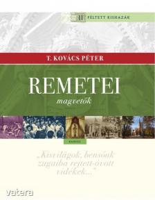 T. Kovács Péter - Remetei magvetők