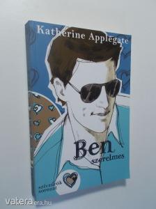 Katherine Applegate: Ben szerelmes (*82)