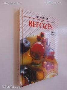 Dr. Oetker: Befőzés - édes és pikánsan (*611)