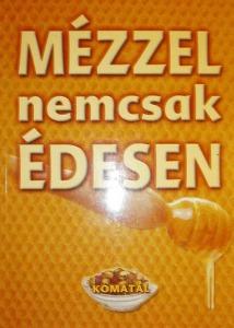 Lurz Gerda: Mézzel nemcsak édesen