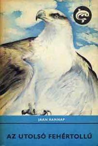 Jaan Rannap: Az utolsó fehértollú
