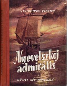 Vinokurov-Florics: Nyevelszkoj admirális