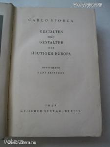 Carlo Sforza: Gestalten und Gestalter des Heutigen Europa / 1931 (*56*)