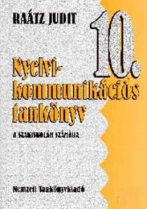 Nyelvi-kommunikációs tankönyv a szakiskolák 10. osztálya számára