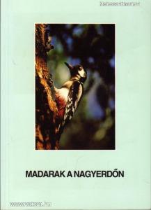 dr. Juhász Lajos: Madarak  a Nagyerdőn