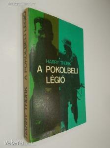 Harry Thürk: A pokolbeli légió (*810) - Vatera.hu Kép