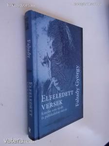 Faludy György: Elfeledett versek (*73) - Vatera.hu Kép