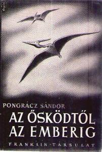 Pongrácz Sándor: Az ősködtől az emberig