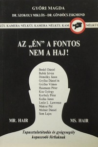 Az Én a fontos nem a haj! (Tapasztalatátadás kopaszodó férfiaknak)