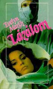 Evelyn Marsh: Lázálom