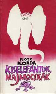 P. Korda: Kiselefántok, majmocskák