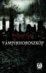 Richard Zane Vámpírhoroszkóp (2013)