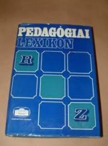 Nagy Sándor (szerk.): Pedagógiai lexikon IV. R-Z