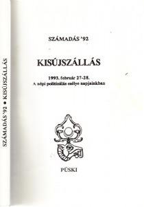 Kisújszállás: 1993. február 27-28. - A népi politizálás esélye napjainkban (Számadás 92)