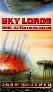 John Brosnan: Sky lords: Harc az égi urak ellen