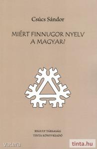 Miért finnugor nyelv a magyar?