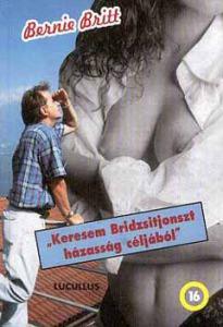 Keresem Bridzsitjonszt házasság céljából
