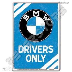 Retró Fém Képeslap - BMW Drivers Only