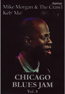 Mike Morgan , Keb Mo Chicago Blues Jam Vol.8  DVD új!