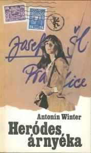 Antonin Winter: Heródes árnyéka
