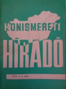 : Honismereti híradó 1973. 3-4. szám