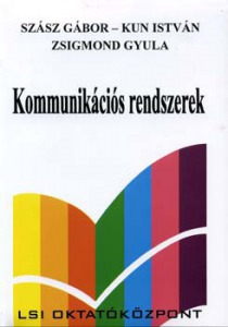 Szász-Kun-Zsigmond: Kommunikációs rendszerek