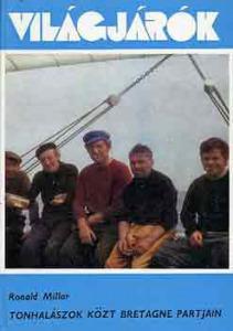 Tonhalászok közt Bretagne partjain - 800 Ft Kép