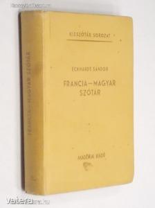 Eckhardt Sándor: Francia-magyar szótár / Kisszótár (*91)