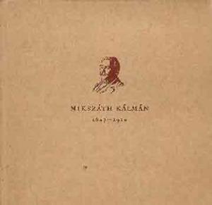 Mikszáth Kálmán 1847-1910 - 800 Ft Kép