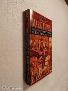 Mark Twain: A Connecticut Yankee in King Arthurs Court (*KYP)