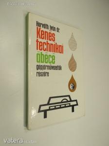 Horváth Iván: Kenéstechnikai ábécé gépjárművezetők részére (*89) - 500 Ft Kép