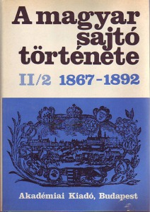 A magyar sajtó története 1848-1867 II/1