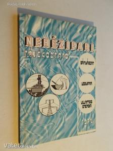 Nehézipari tájékoztató / 1974, Bányászat, vegyipar, villamosenergia (*KZJ)