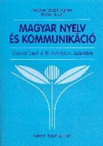 Magyar nyelv és kommunikáció Munkafüzet 11. évfolyam NT-01131/M/1