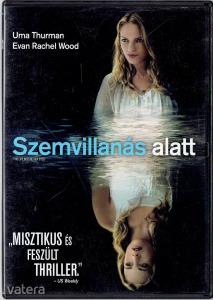 Szemvillanás alatt (2007) DVD fsz: Uma Thurman, Evan Rachel Wood