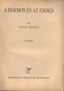 Tangl Harald: A hormon és az ember