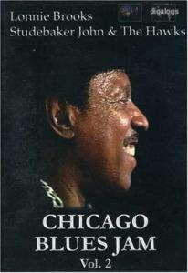 Lonnie Brooks, Studebaker John Chicago Blues Jam Vol.2  DVD új!