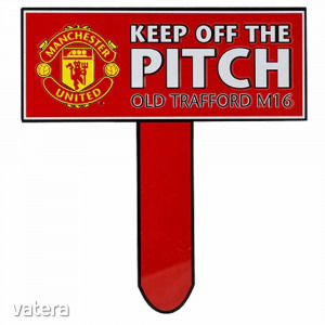 Manchester United tábla Keep Off The Pitch