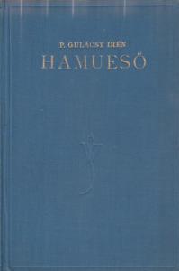 Gulácsy Irén Hamueső (1928)
