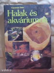 Kápolnási Béla: Halak és akváriumok (α)