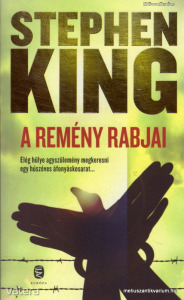 Stephen King: A remény rabjai - Vatera.hu Kép