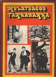 Mulatságos tarkabarka - Vidám antológia