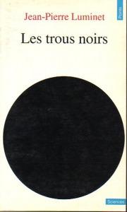 Jean-Pierre Luminet: Les trous noirs