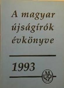 A a magyar újságírók évkönyve 1993