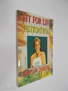 Marilyn Diamond: Fit For Life szakácskönyv - Testkontroll receptek (*KYI)